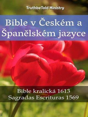 cover image of Bible v Českém a Španělském jazyce