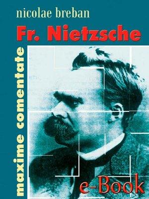 cover image of Fr. Nietzsche. Maxime comentate