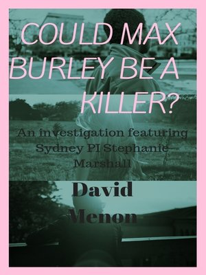 cover image of Could Max Burley Be a Killer?