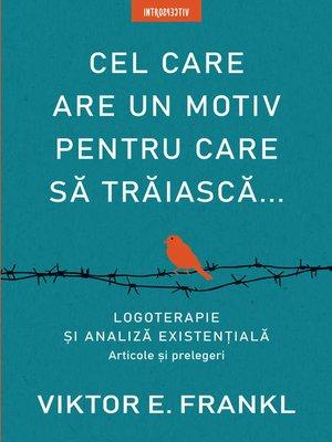 cover image of Cel Care Are Un Motiv Pentru Care Să Trăiască