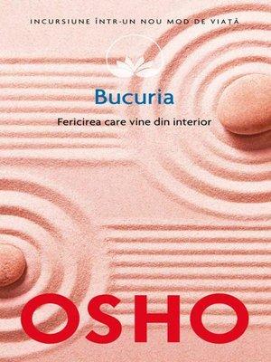 cover image of Bucuria. Fericirea care vine din interior