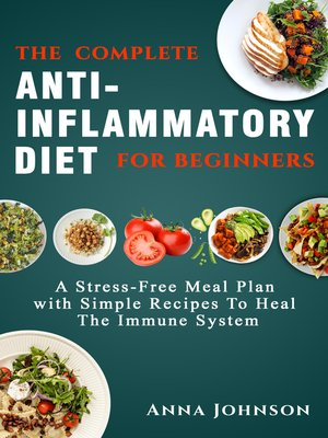 cover image of The Complete Anti-Inflammatory Diet for Beginners