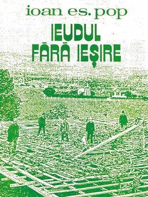 cover image of Ieudul fără ieșire