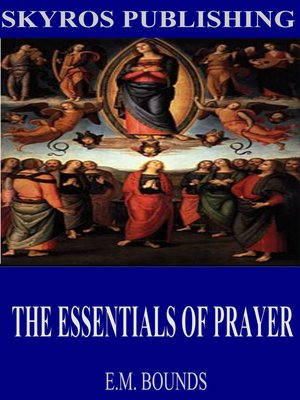 cover image of The Essentials of Prayer