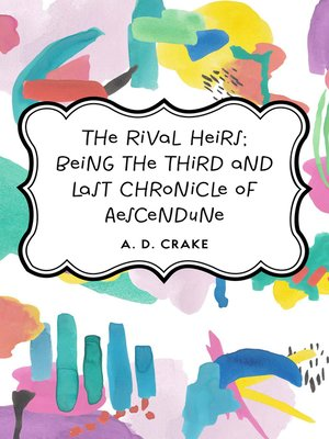 cover image of The Rival Heirs; being the Third and Last Chronicle of Aescendune