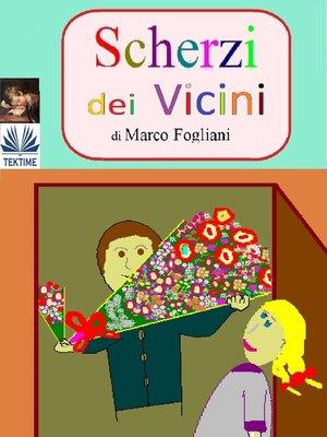 cover image of Scherzi Dei Vicini