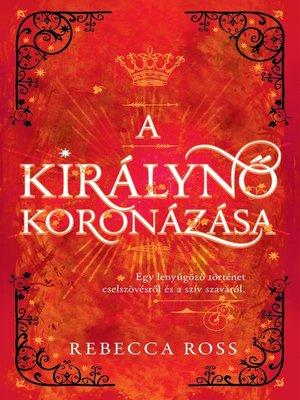 cover image of A királynő koronázása