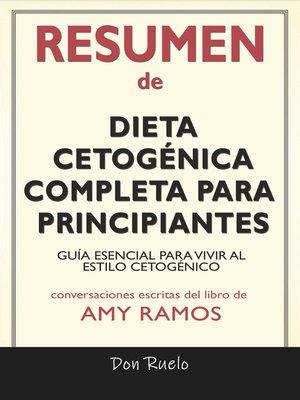 cover image of Resumen de Dieta Cetogénica Completa Para Principiantes