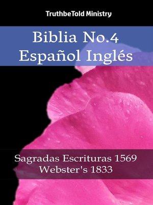 cover image of Biblia No.4 Español Inglés
