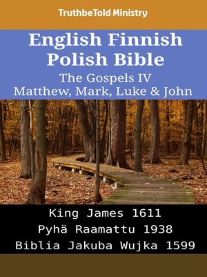 cover image of English Finnish Polish Bible - The Gospels IV - Matthew, Mark, Luke & John
