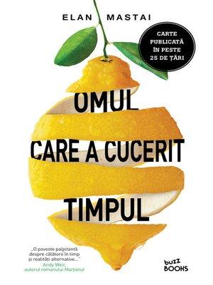 cover image of Omul Care a Cucerit Timpul