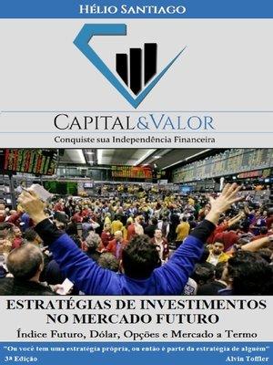 cover image of Estratégias de Investimentos no Mercado Futuro