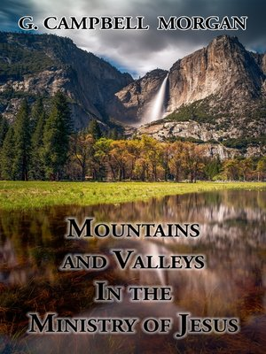 cover image of Mountains and Valleys in the Ministry of Jesus