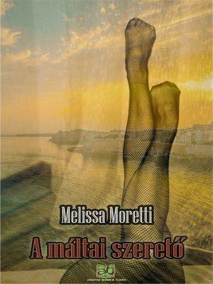 cover image of A máltai szerető