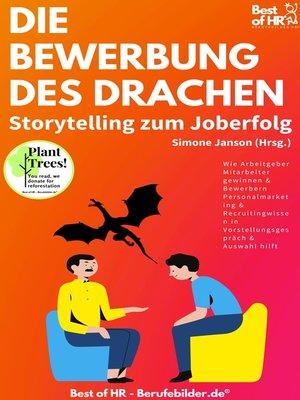 cover image of Die Bewerbung des Drachen. Storytelling zum Joberfolg