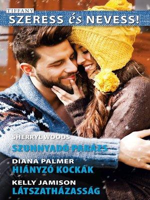 cover image of Szunnyadó parázs (Álmok háza 4/4); Hiányzó kockák; Látszatházasság