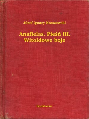cover image of Anafielas. Pieśń III. Witoldowe boje