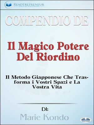 cover image of Compendio De 'Il Magico Potere Del Riordino'