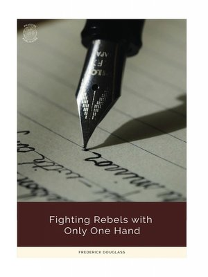 cover image of Fighting Rebels with Only One Hand