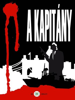 cover image of A kapitány