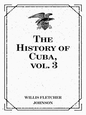 cover image of The History of Cuba, vol. 3