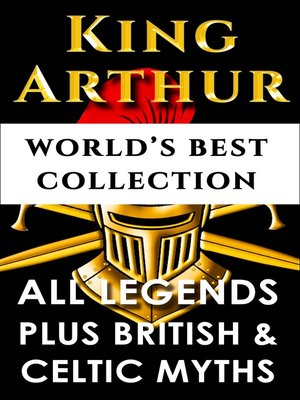 cover image of King Arthur and The Knights Of The Round Table – World's Best Collection