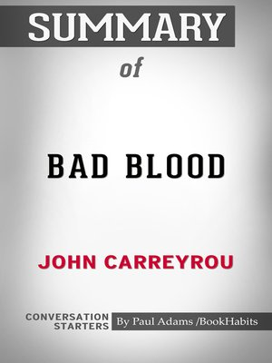 cover image of Summary of Bad Blood: Secrets and Lies in a Silicon Valley Startup