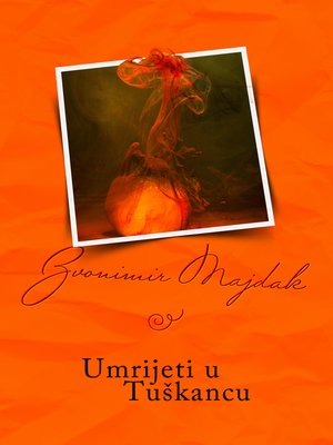 cover image of Umrijeti u Tuškancu