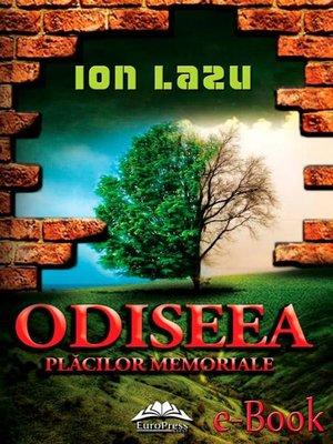 cover image of Odiseea plăcilor memoriale