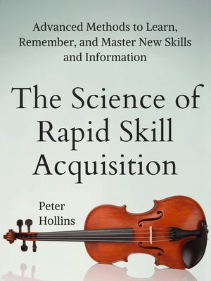 cover image of The Science of Rapid Skill Acquisition