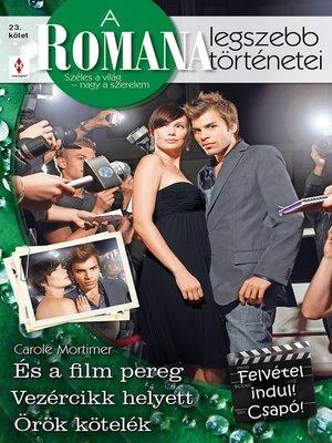cover image of Felvétel indul! Csapó! - És a film pereg, Vezércikk helyett, Örök kötelék