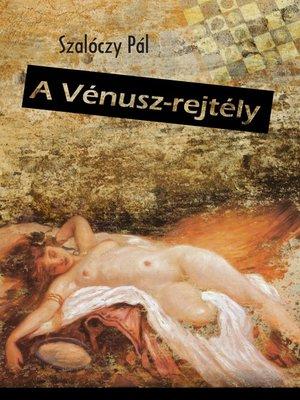 cover image of A Vénusz-rejtély