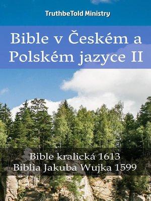cover image of Bible v Českém a Polském jazyce II
