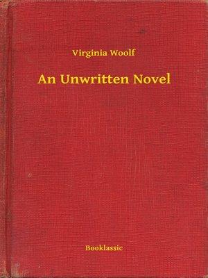 cover image of An Unwritten Novel