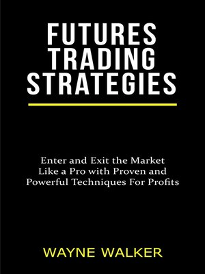 cover image of Futures Trading Strategies
