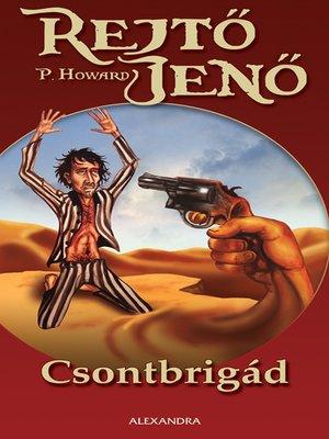 cover image of Csontbrigád