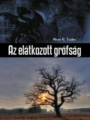 cover image of Az elátkozott grófság