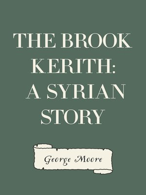 cover image of The Brook Kerith: A Syrian story