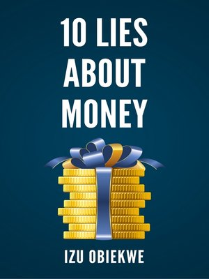 cover image of 10 Lies About Money