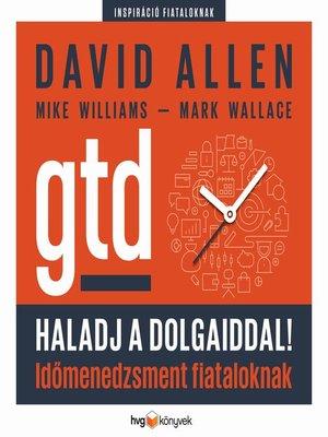 cover image of Haladj a dolgaiddal!