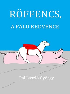 cover image of Röffencs, a falu kedvence