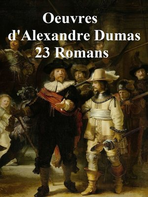 cover image of Oeuvres de Dumas: 23 Romans