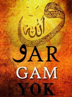 cover image of Allah var gam yok