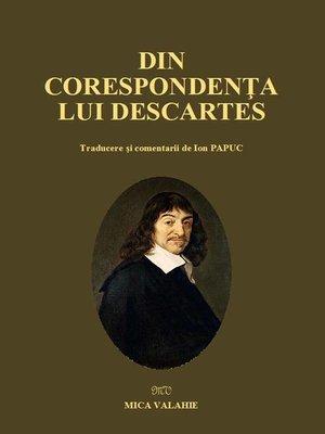 cover image of Din corespondența lui Descartes
