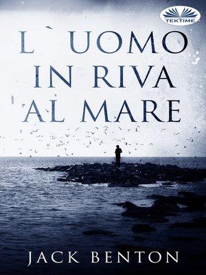cover image of L'Uomo In Riva Al Mare