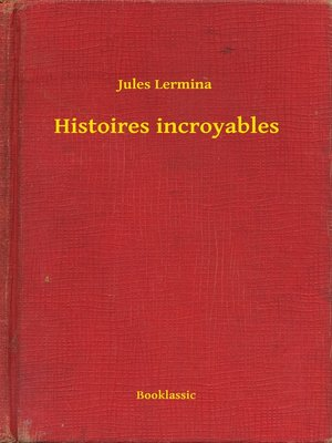 cover image of Histoires incroyables