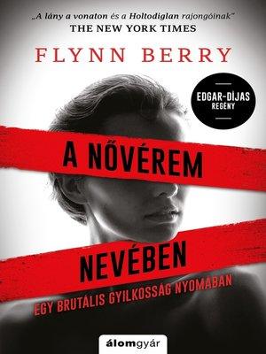 cover image of Nővérem nevében