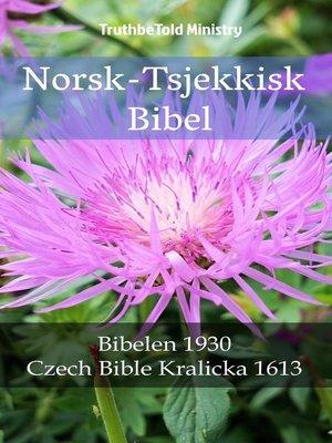 cover image of Norsk-Tsjekkisk Bibel