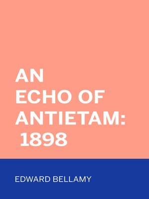 cover image of An Echo Of Antietam: 1898