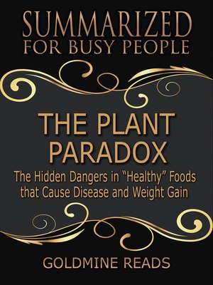 cover image of The Plant Paradox - Summarized for Busy People